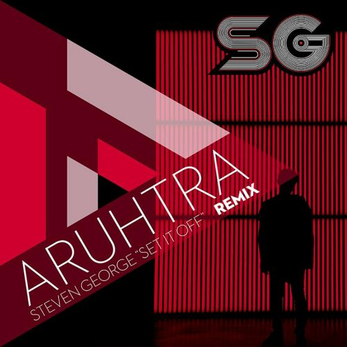 Set it off – ARUHTRA Remix